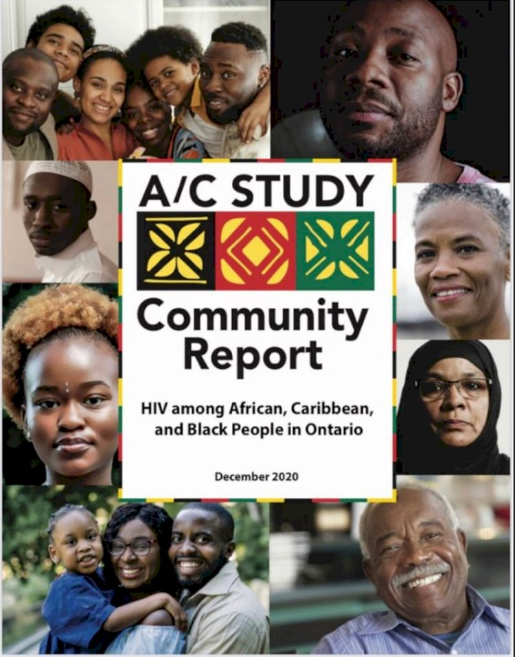 The A/C Study: A cross-sectional study of HIV epidemiology among  ACB People in Ontario  By Eunice Machuhi